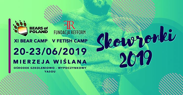 XI BEAR & V FETISH CAMP – SKOWRONKI 2019